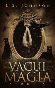 Vacui Magia: Stories