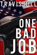One Bad Job
