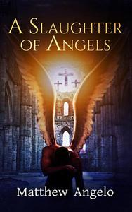 A Slaughter of Angels