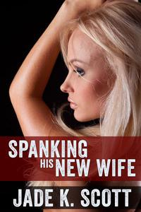 Spanking His New Wife
