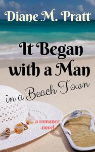 It Began with a Man in a Beach Town