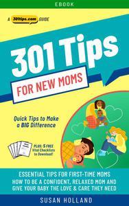 301 Tips for New Moms
