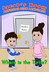 Jacob's Room | American Sign Language : Where is the Turtle?