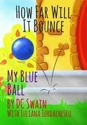 How Far Will It Bounce?
