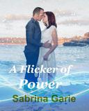 A Flicker of Power
