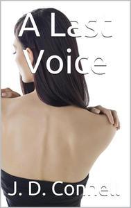 A Last Voice