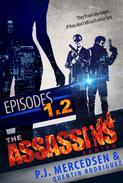 The Assassins series, Part 1 (Episodes 1 & 2)