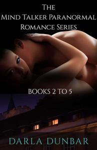 The Mind Talker Paranormal Romance Series - Books 2 to 5