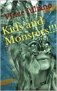 Kids and Monsters!