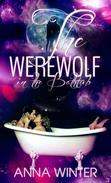 The Werewolf in the Bathtub