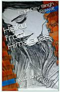 Haiku From Himalayas With Love
