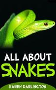 All About Snakes