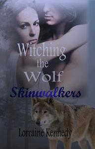 Witching the Wolf a Werewolf Romance