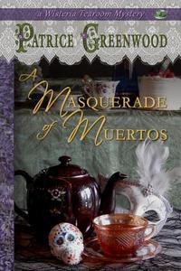 A Masquerade of Muertos