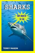 Sharks:Sharks Life,Amazing Pictures and Facts About These Cool Creatures in the Sea