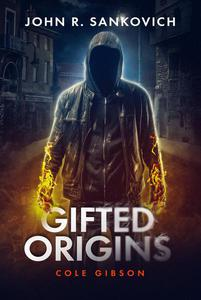Gifted Origins: Cole Gibson