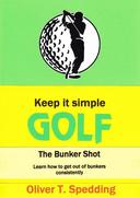 Keep it Simple Golf - The Bunker Shot