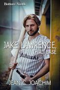 Jake Lawrence, Third Base
