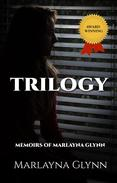 Trilogy: Three Memoirs on Crippling Depression and the Struggle for Recovery