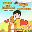 Boxer and Brandon Boxer y Brandon (English Spanish Bilingual)