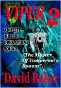 VIPER 2 - The Master of Tomorrow's Spawn