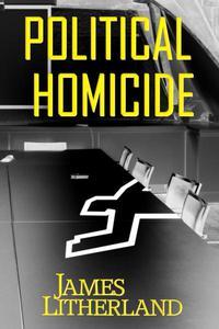 Political Homicide