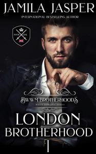 The London Brotherhood I