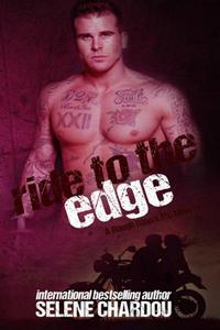 Ride To The Edge (Lucifer's Saints MC)
