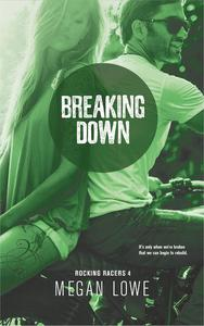 Breaking Down
