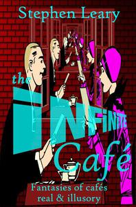 The Infinite Cafe