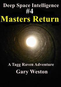 Deep Space Intelligence : Masters Return