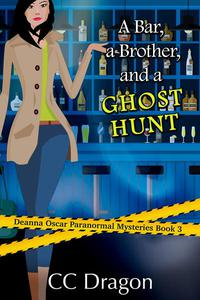 A Bar, A Brother, And A Ghost Hunt