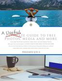 A Useful Guide to Free Photos, Media and More