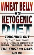 Wheat Belly vs Ketogenic Diet