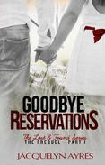 Goodbye Reservations