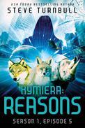 Kymiera: Reasons