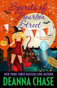 Spirits of Bourbon Street (Book 6.5, A Short Story)