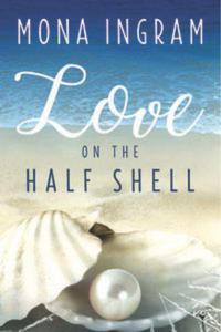 Love on the Half Shell