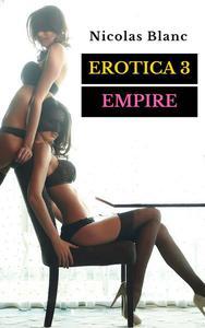 Erotica 3 : Empire