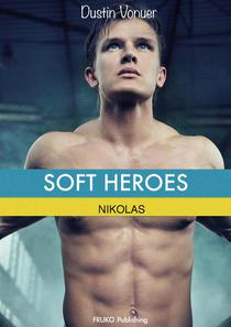 Soft Heroes: Nikolas