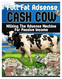 Full Fat Adsense Cash Cow