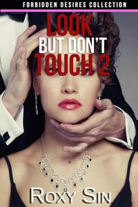 Look But Don't Touch 2