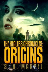 The Healers Chronicles: Origins