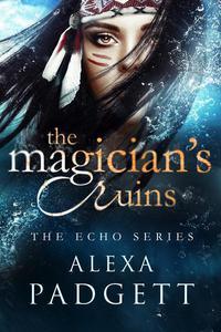 The Magician's Ruins