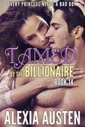 Tamed By The Billionaire (Book 14)