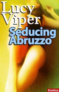 Seducing Abruzzo