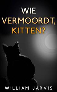 Wie vermoordt, kitten?