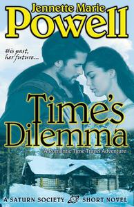 Time's Dilemma: A Romantic Time Travel Adventure