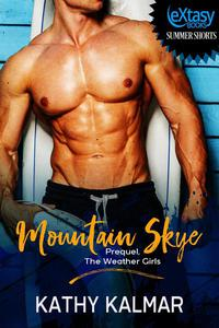 Mountain Skye Prequel, The Weather Girls