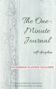 The One-Minute Journal Self-Discipline